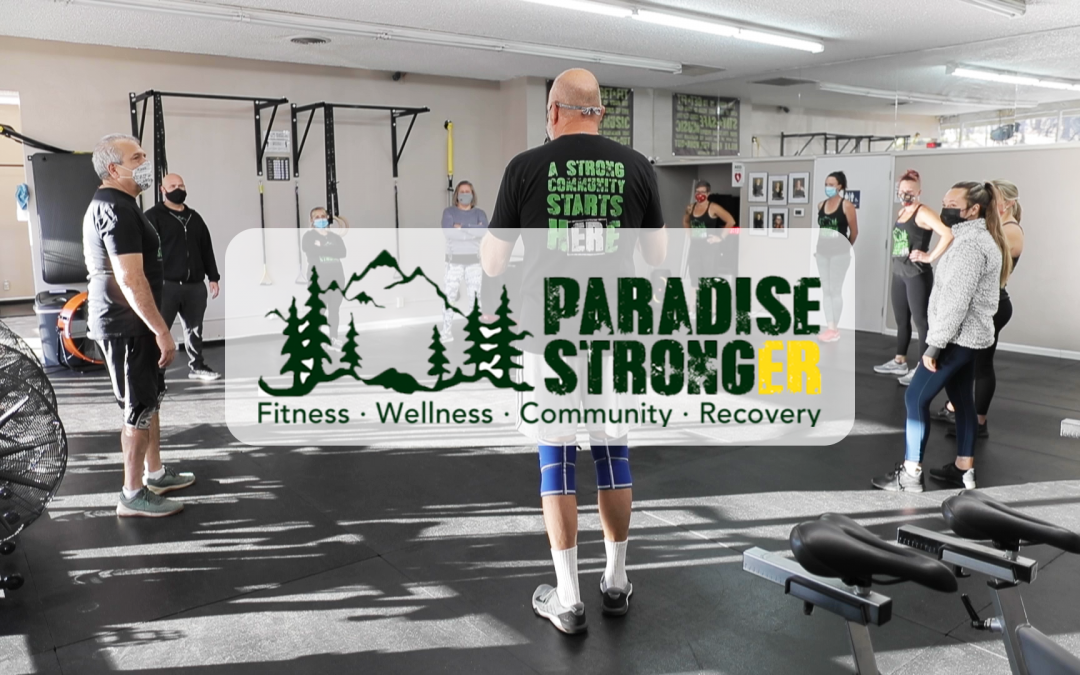 Paradise Stronger: A Stronger Community Starts Here